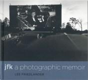 JFK : a photographic memoir