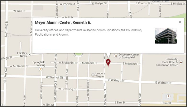 The Meyer Alumni Center is located in downtown Springfield, at the corner of Jefferson and McDaniel. Departments related to University publications, communications and alumni are located there.