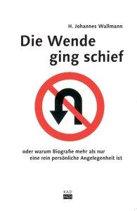 Wallmann-Die-Wende-ging-schief