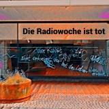 Die Radiowoche ist tot. Foto: Hufner