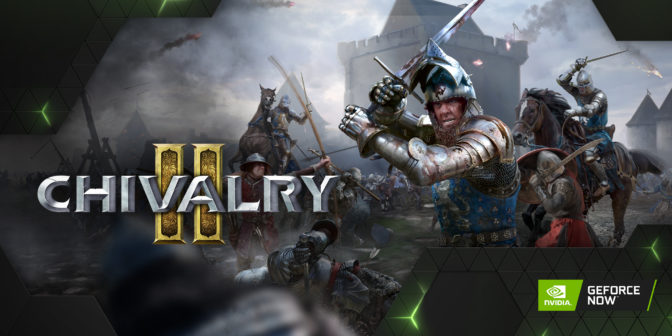 Chivalry 2 on GeForce NOW