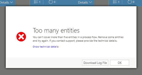 Trying to save a Process Flow that addresses 6 or more entities will lead to this error screen.