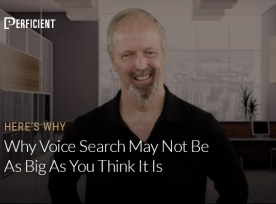 Eric Enge on Why Voice Search May Not Be As Big As You Think It Is