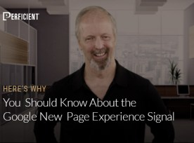 Eric Enge on Why You Should Know About the New Google Page Experience Signal