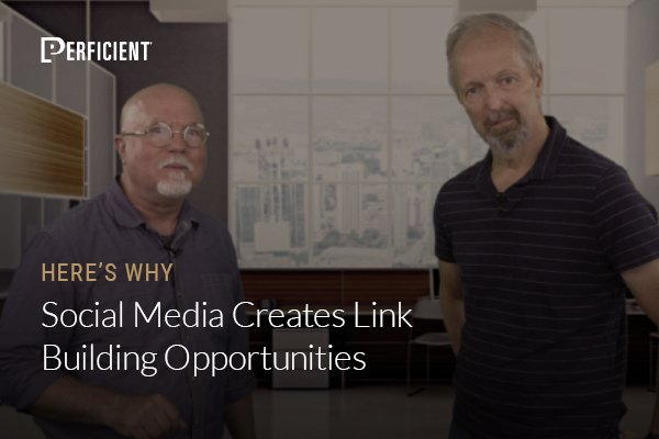 Mark Traphagen and Eric Enge on Why Social Media Creates Link Building Opportunities