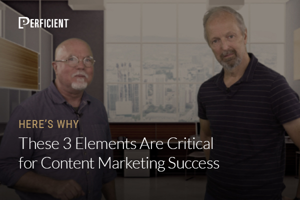 Mark Traphagen and Eric Enge on These 3 Elements Are Critical for Content Marketing Success