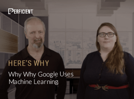 Eric Enge and Jessica Peck on Why Google Uses Machine Learning