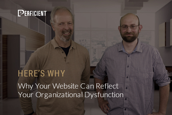 Why Your Website Can Reflect Your Organizational Dysfunction