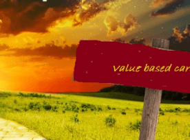 """The """"Yellow Brick Road"""" to Value Based Care"""
