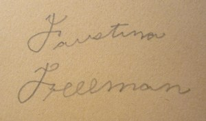 Inscription facing last illustration: Faustina Freeman.