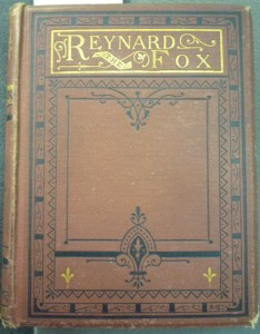 Publisher's decorative cover for the 3rd ed. of Reynard; design is similar to the 1st ed. but in rust-colored cloth instead of earlier lilac.
