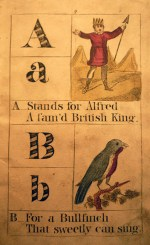 A is for King Alfred, The Alphabet Ladder, (G. Martin , [bet. 1817 and 1839]), new accession