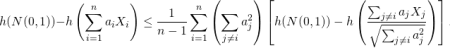 \begin{equation*}h(N(0,1))-h\left(\sum_{i=1}^{n}a_{i}X_{i}\right)\leq\frac{1}{n-1}\sum_{i=1}^{n}\left(\sum_{j\neq i}a_{j}^{2}\right)\left[h(N(0,1))-h\left(\frac{\sum_{j\neq  i} a_{j}X_{j}}{\sqrt{\sum_{j\neq i}a_{j}^{2}}}\right)\right]. \end{equation*}