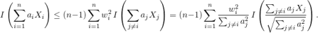 \begin{equation*} I\left(\sum_{i=1}^{n}a_{i}X_{i}\right)\leq(n-1)\sum_{i=1}^{n}w_{i}^{2}\, I\left(\sum_{j\neq i}a_{j}X_{j}\right)=(n-1)\sum_{i=1}^{n}\frac{w_{i}^{2}}{\sum_{j\neq i}a_{j}^{2}}\, I\left(\frac{\sum_{j\neq i}a_{j}X_{j}}{\sqrt{\sum_{j\neq i}a_{j}^{2}}}\right). \end{equation*}