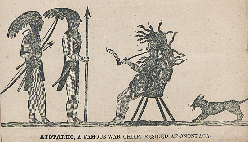 Atotarho, A Famous War Chief, Resided at Onondaga