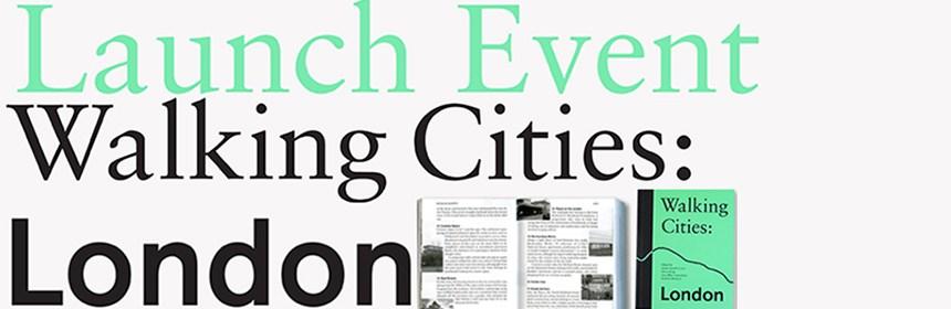 Launch Event - Sharon Kivland - Walking Cities: London