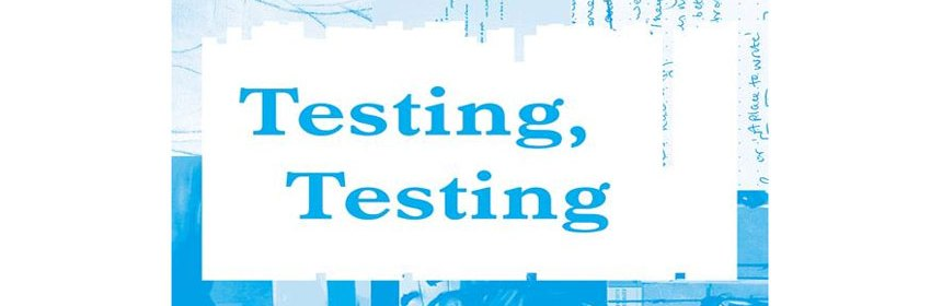 Imaging containing text 'Testing, Testing'