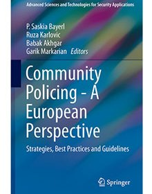 Front cover of book - Community Policing - A European Perspective: Strategies, Best Practices and Guidelines - Babak Akhgar et al (Eds)