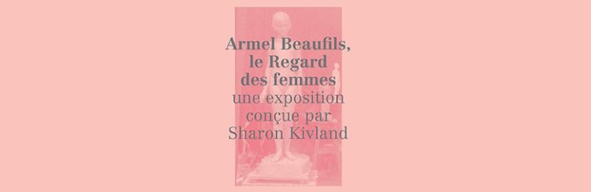 Exhibition invitation image for Armel Beaufils, le Regard des femmes (courtesy of Sharon Kivland, SHU)