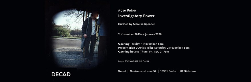 Banner image for 'Investigatory Powers' - an exhibition at Decad Berlin by Rose Butler
