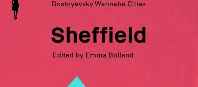 Dostoyevsky Wannabe Cities: Sheffield (book cover, cropped)