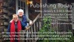 Publishing Today - Free event with Ginna and David Gordon of Lucky Valley Press at Art Presence Art Center