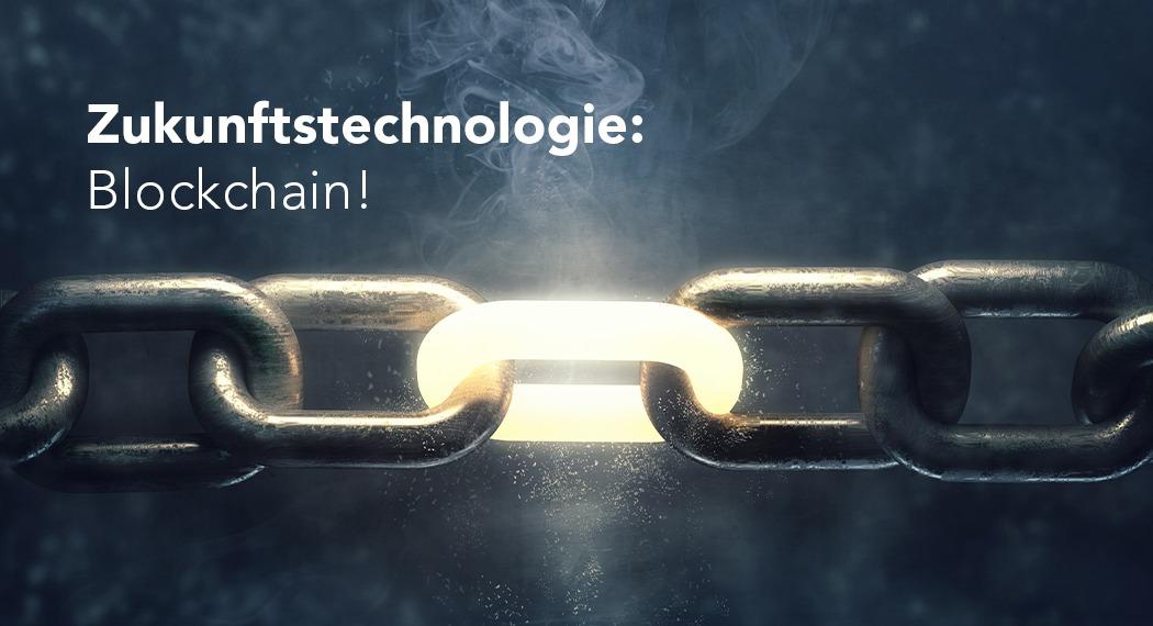 """""""Was das Internet für Informationen ist, ist die Blockchain für Transaktionen"""""""