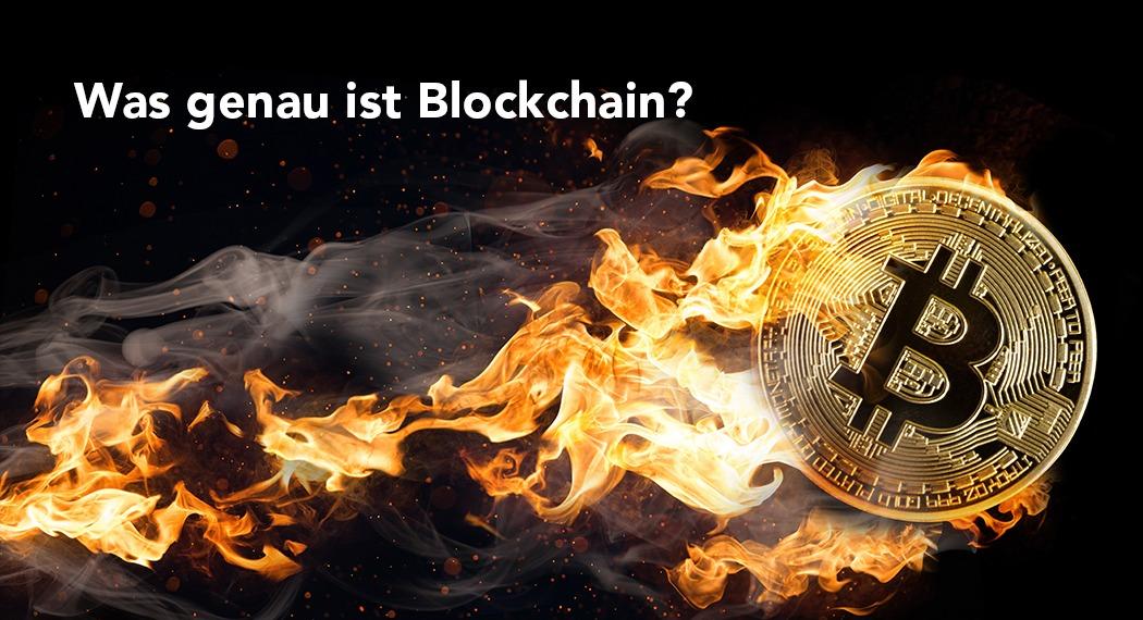 Blockchain?! Das ist doch das mit den Bitcoins, oder?