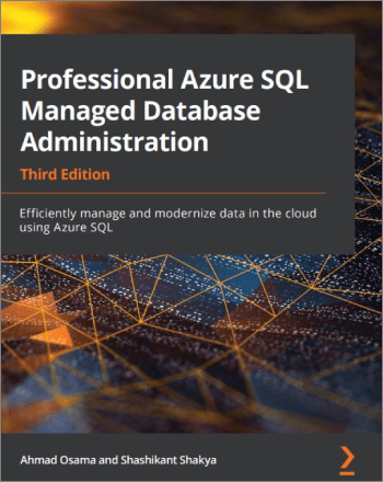 Professional Azure SQL Managed Database Administration