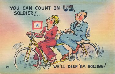 "Bicycling postcard, ""You Can Count On US, Solider ! We'll Keep 'Em Rolling!"", circa 1920-1950"