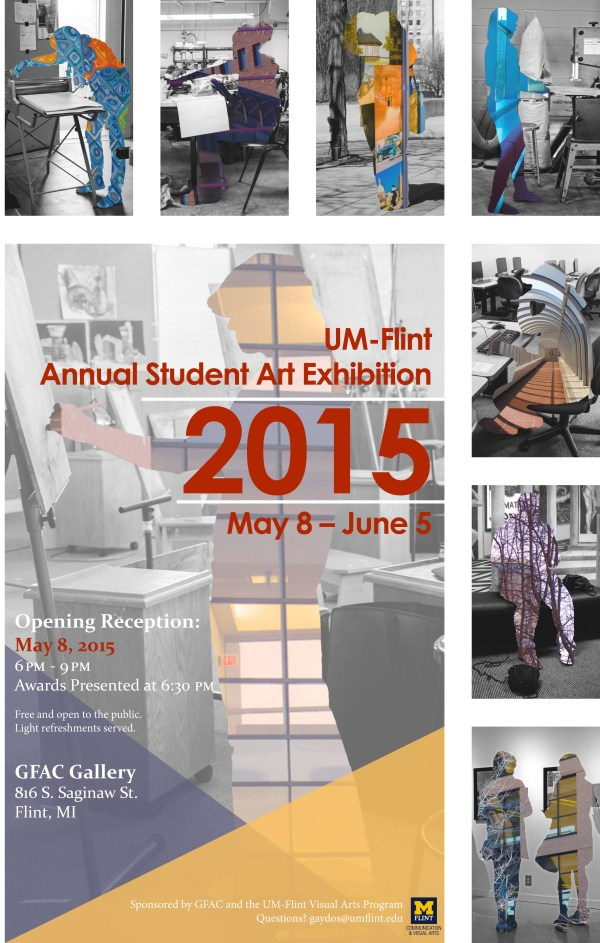 2015 Annual Student Art Exhibition Held 8-june 5 Gfac In Flint Um-flint College