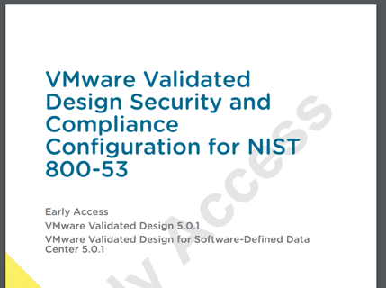 VMware Validated Design Security and Compliance Configuration for NIST 800-53