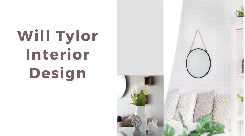Will Tylor Interior Design