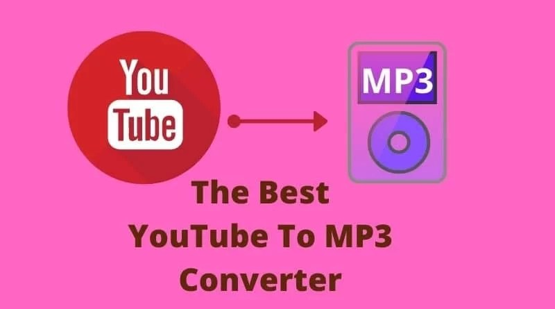 The Best YouTube To MP3 Converter
