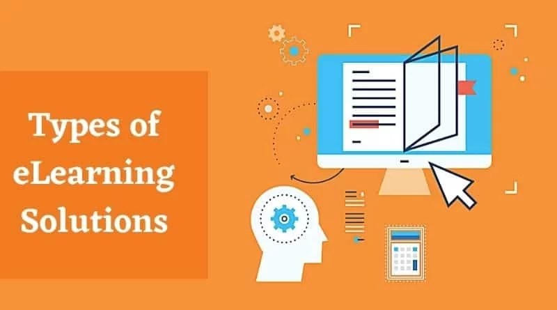 Types of ELearning Solutions