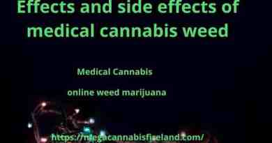 Effects and side effects of medical cannabis weed