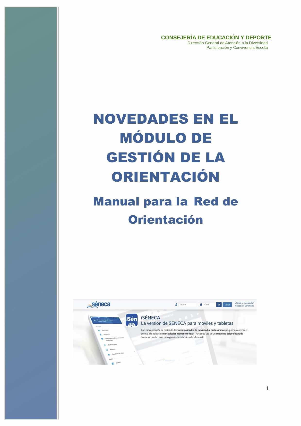 NOVEDADES SENECA. EN EL MÓDULO DE GESTIÓN DE LA ORIENTACIÓN