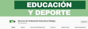 CANAL YOUTUBE SERVICIO DE ORDENACIÓN EDUCATIVA MÁLAGA