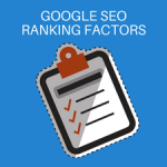 Google SEO Ranking Factors: New Facts you need to Know