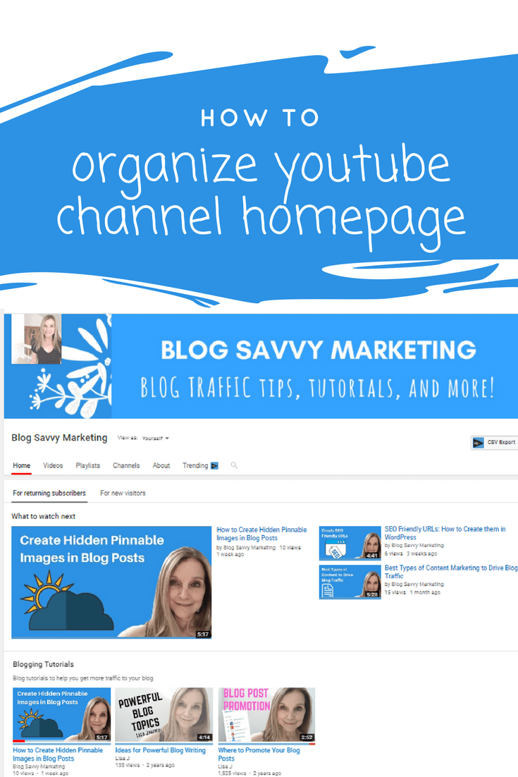 Learn to organize your YouTube channel homepage. Get more views and subscribers on YouTube.
