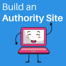 How to Build an Authority Site Even if you are New