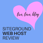 Why I Love SiteGround and Why You Should Too