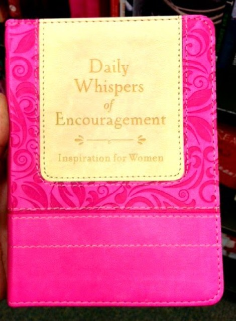 http://www.barnesandnoble.com/w/daily-whispers-of-encouragement-barbour-publishing-inc/1116927886?ean=9781628366464