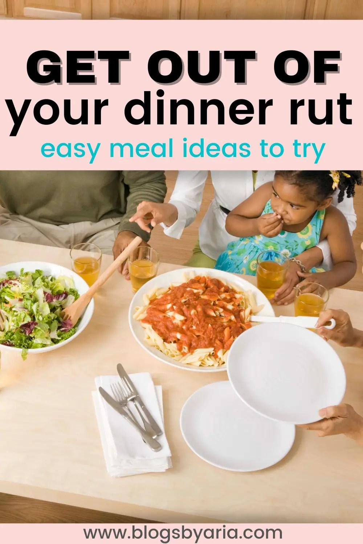family eating dinner together easy meal ideas for dinner
