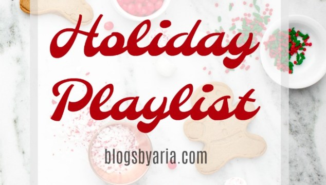 Holiday Playlist and a few Additions