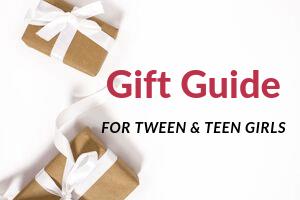 Gift Guide for tween and teen girls