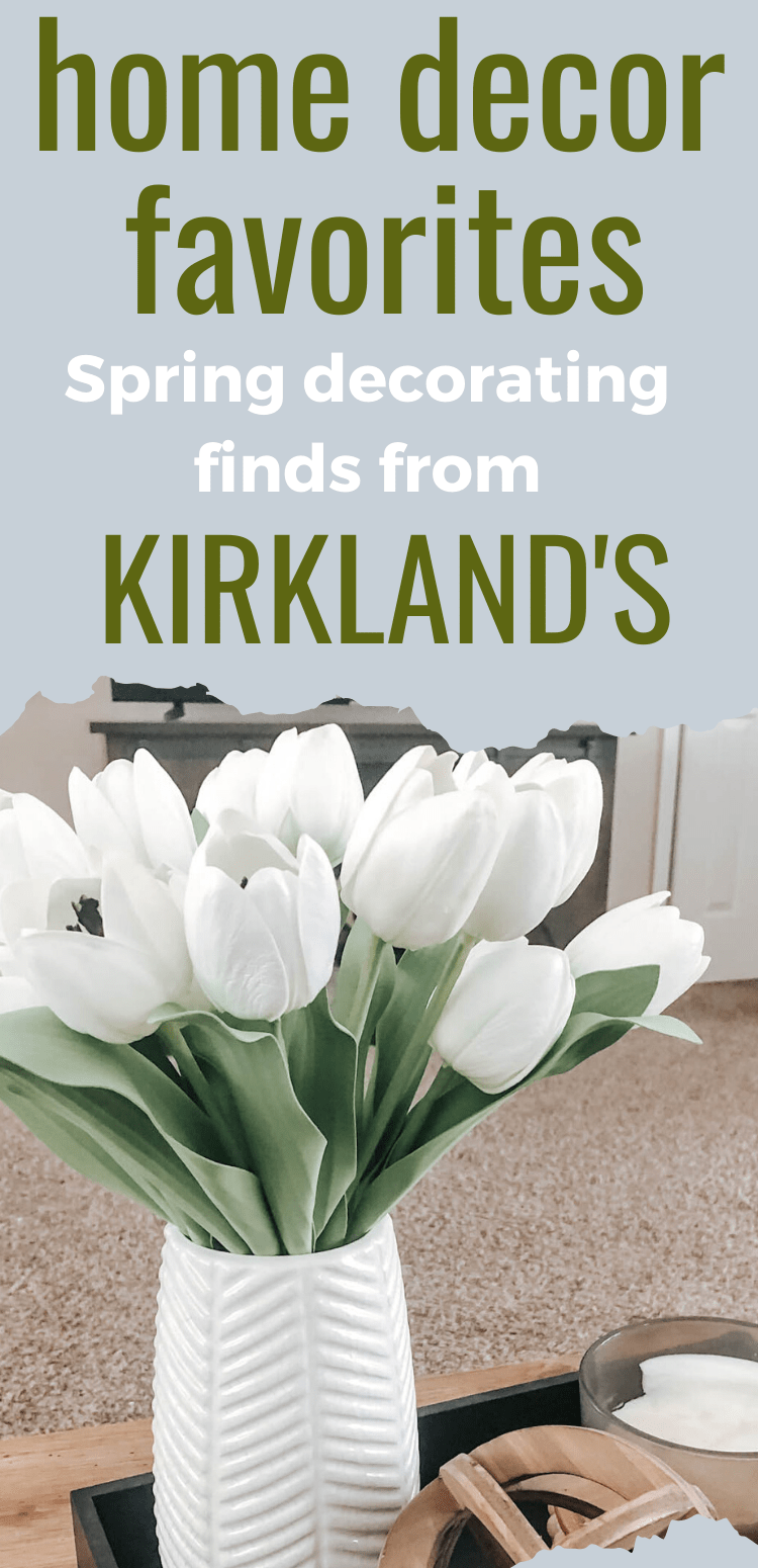 Kirkland's home decor favorites for Spring