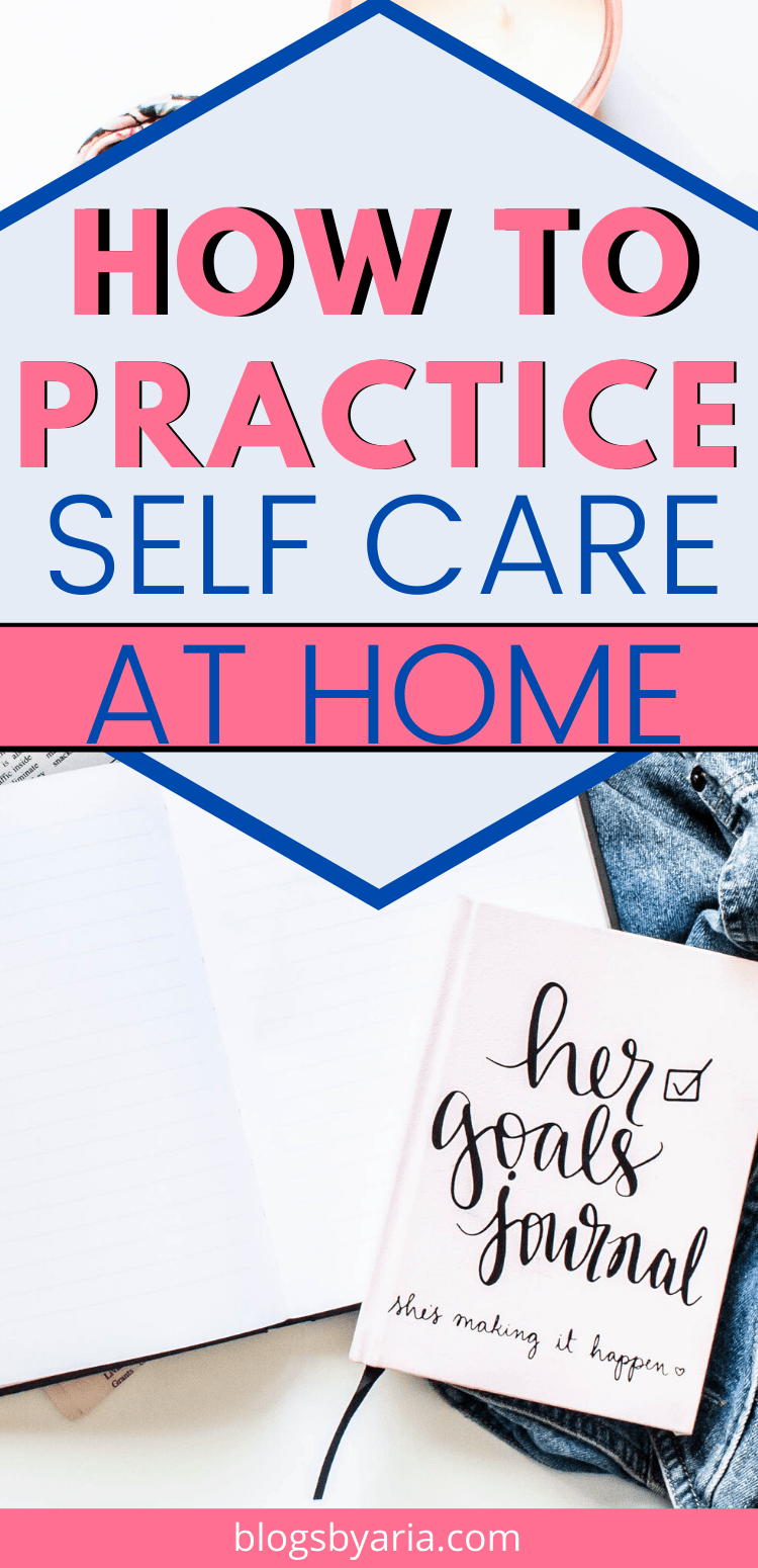 how to practice self care at home