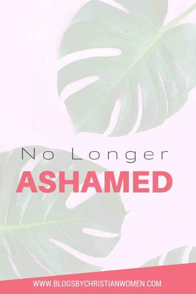 Ashamed No Longer
