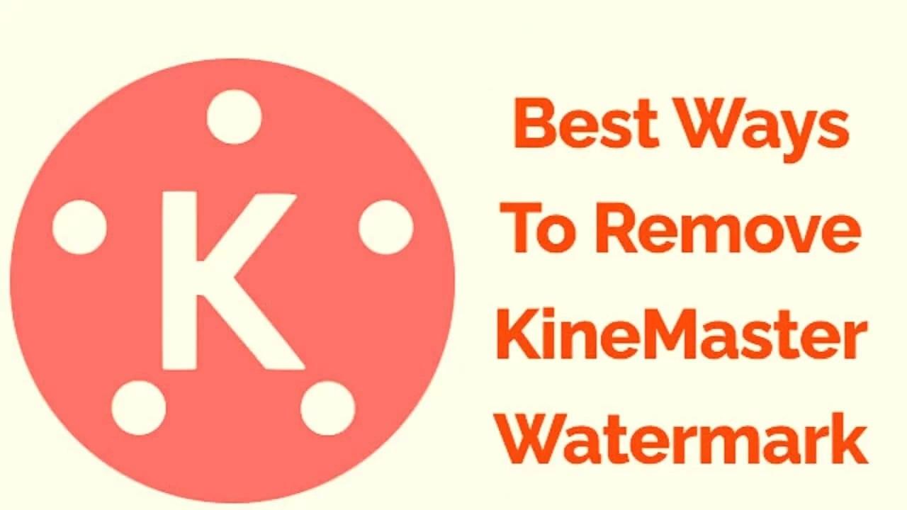 How to Remove KineMaster Watermark